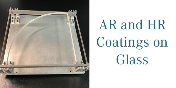 AR HR coatings on glass